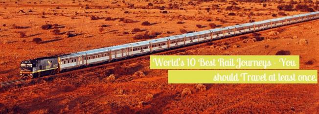 10 Best rail Journeys in the world