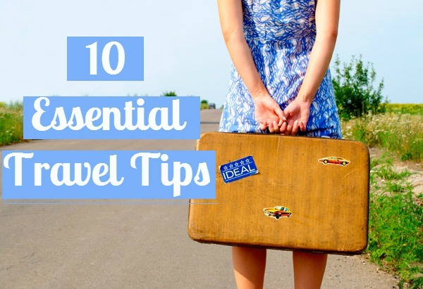 Essential travel tips